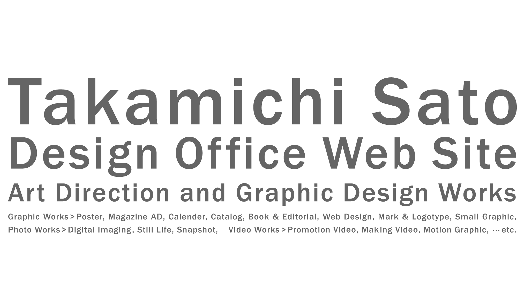 Takamichi Sato Design Office Web Site